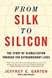 From Silk to Silicon: The Story of Globalization