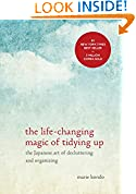 #6: The Life-Changing Magic of Tidying Up: The Japanese Art of Decluttering and Organizing