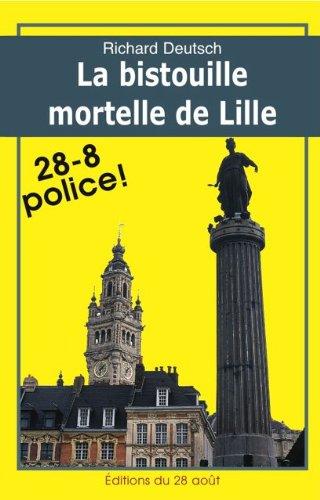 La Bistouille Mortelle De Lille Romans Policiers Regionaux Gisserot T 10 French Edition
