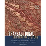 Transactional Information Systems: Theory, Algorithms, and the Practice of Concurrency Control and Recovery