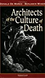 img - for Architects of the Culture of Death book / textbook / text book