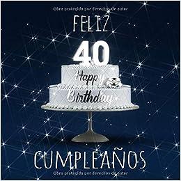 Amazon.com: Feliz 40 Cumpleaños: Libro de visitas con 110 ...