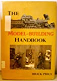 img - for The Model-Building Handbook: Techniques Professionals Use book / textbook / text book
