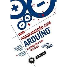 Programação com Arduino: Começando com Sketches (Portuguese Edition)