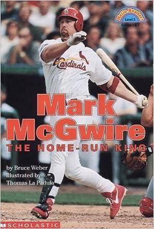 Mark McGwire: The Home-Run King (HELLO READER LEVEL 3)
