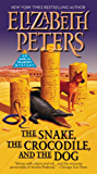 The Snake, the Crocodile, and the Dog (Amelia Peabody Book 7)
