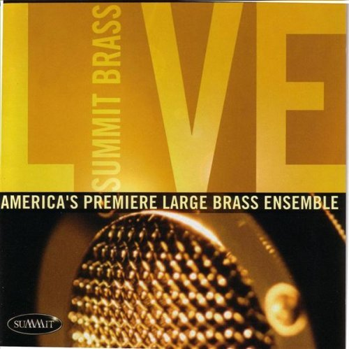 Summit Brass Live by Summit(Classical)