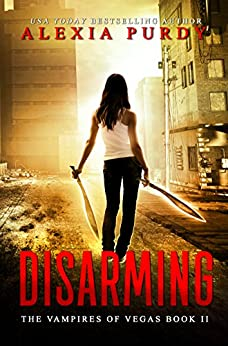 Disarming (The Vampires of Vegas Book II) (Reign of Blood 2) by [Purdy, Alexia]