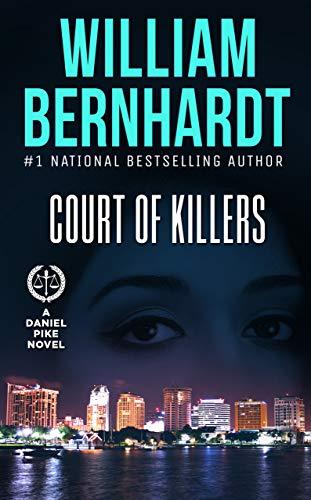 Court of Killers (Daniel Pike Series Book - Pro Pike