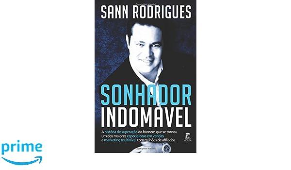Sonhador Indomável (Portuguese Edition)