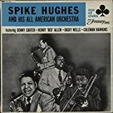Spike Hughes And His All American Orchestra - 1st