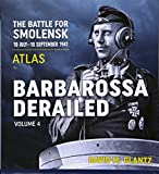 Barbarossa Derailed. Volume 4: Atlas
