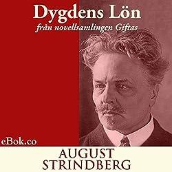 Dygdens lön: från novellsamlingen Giftas (svenska) (Swedish Edition)