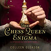 The Chess Queen Enigma: Stoker and Holmes Series, Book 3 | Colleen Gleason