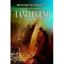 Richard Matheson's I Am Legend Screenplay (Censored and Unproduced)
