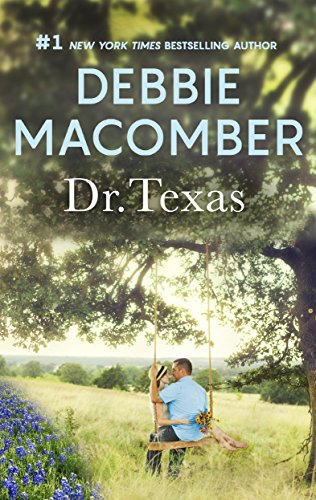 Dr. Texas: A Bestselling Western Romance (Heart of Texas Book 4)
