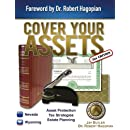 Cover Your Assets (3rd Edition): Asset Protection, Tax Strategies, Estate Planning