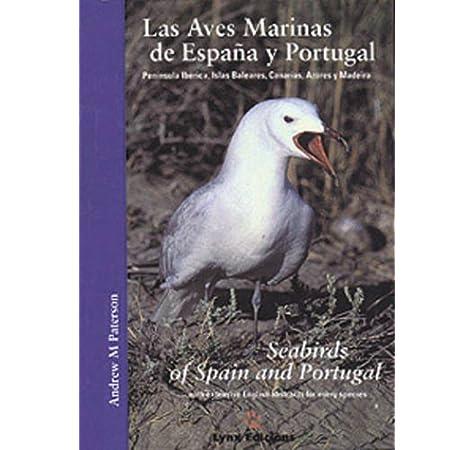 Las Aves Marinas de España y Portugal / Seabirds of Spain and Portugal: Las Aves Marinas De Espana Y Portugal Descubrir la Naturaleza: Amazon.es: Paterson, Andrew M., Paterson, Andrew M.: Libros