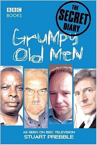 Téléchargement de livres gratuitement en ligne Grumpy Old Men: The Secret Diary en français PDF ePub