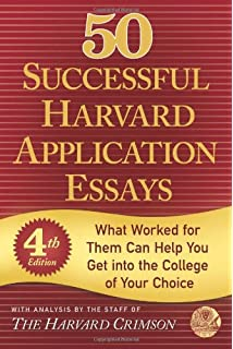 50 Successful Harvard Application Essays: What Worked for Them Can ...