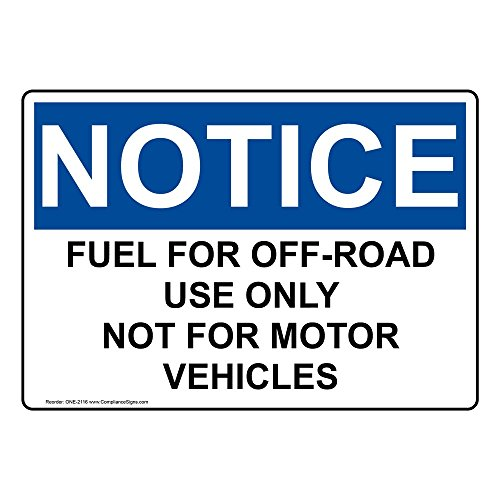 ComplianceSigns Vinyl OSHA NOTICE Label, 10 x 7 in. with Fuel Info in English, White