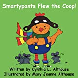 img - for Smartypants Flew the Coop! book / textbook / text book