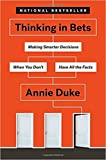 [By Annie Duke ] Thinking in Bets (Hardcover)【2018】 by Annie Duke (Author) (Hardcover)