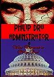 Philip Dru, Adminstrator, Edward House, 1453858318