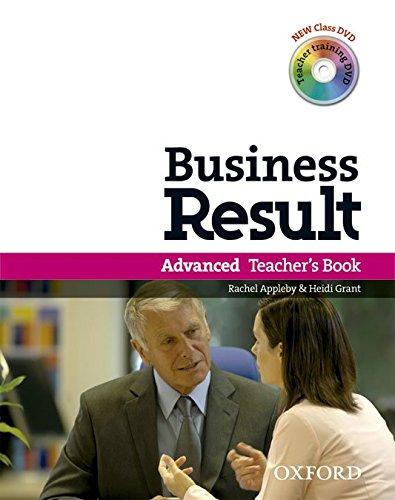 - Business Result: Advanced: Teacher's Book Pack: Business Result DVD Edition Teacher's Book with Class DVD and Teacher Training DVD
