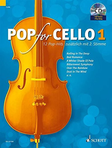 Pop For Cello: 12 Pop-Hits. Band 1. 1-2 Violoncelli. Ausgabe mit CD.