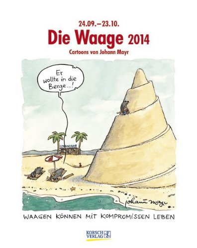 Die Waage 2014: Sternzeichen-Cartoonkalender