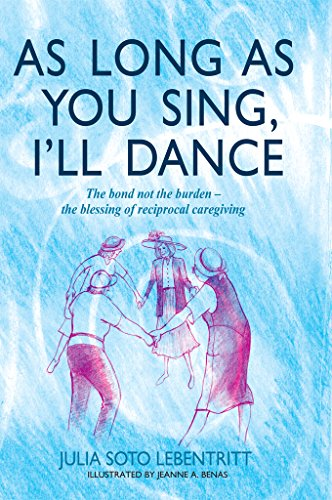!Best As Long as You Sing, I'll Dance: The bond not the burden - the blessing of reciprocal caregiving<br />Z.I.P