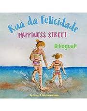 Happiness Street - Rua da Felicidade: Α bilingual children's picture book in English and Portuguese