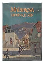 By Ursula K. Le Guin Malafrena (1st First…