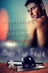 Over the Fence: Lyssa Layne's Baseball Romances
