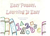 Easy Peasey, Learning is Easy