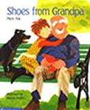 Shoes from Grandpa (Houghton Mifflin Reading: The Nation's Choice)