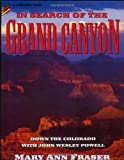 In Search of the Grand Canyon, Mary Ann Fraser, 0805055436