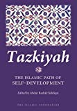 Tazkiyah: The Islamic Path of Self-Development