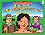 img - for Little Leveled Readers: Squanto, The Pilgrim s Friend (Level D) book / textbook / text book