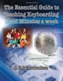 Essential Guide to Teaching Keyboarding in 45 Minutes a Week, I. T. Teaching Team Structured Learning and Ask a Tech Teacher, 0984588167