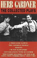Herb Gardner: The Collected Plays by Herb Gardner (2000-02-01)