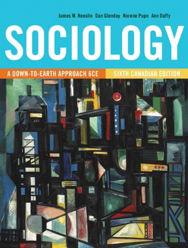 Sociology: A Down-to-Earth Approach, Sixth Canadian Edition Plus MyLab Sociology  with Pearson eText -- Access Card Package (6th Edition)