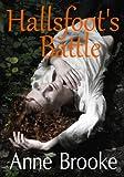 Hallsfoot's Battle (The Gathandrian Trilogy Book 2)