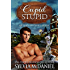 Cupid Stupid: (Contemporary Western Small Town Romance) (Return To Cupid, Texas Book 1)