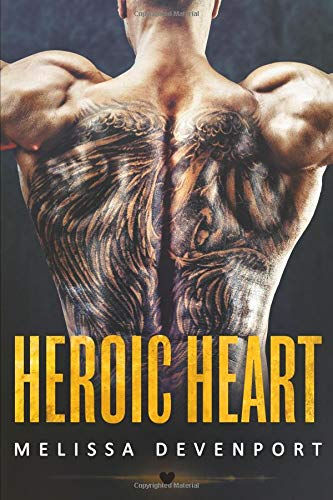 Heroic Heart: A Brother's Best Friend Rebel Romance PDF