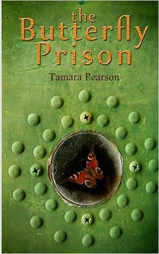 The Butterfly Prison: Tamara Pearson: 9780692449264: Amazon