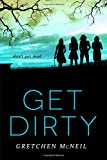 Get Dirty (Don't Get Mad)