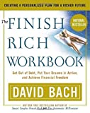 img - for The Finish Rich Workbook by Bach, David. (Broadway Books,2003) [Paperback] book / textbook / text book