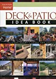 Deck & Patio Idea Book: Outdoor Rooms•Shade and Shelter•Walkways and Pat (Taunton Home Idea Books)